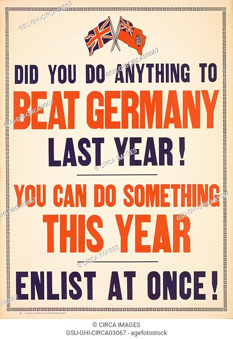 Did you do Anything to Beat Germany Last Year! You Can do Something This Year - Enlist at Once!, World War I Recruitment Poster, Canada, 1917