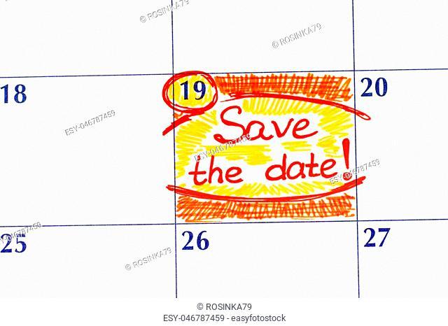 Reminder Save the Date in calendar. Close-up