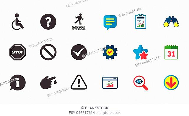 Attention caution icons. Question mark and information signs. Injury and disabled person symbols. Calendar, Report and Download signs