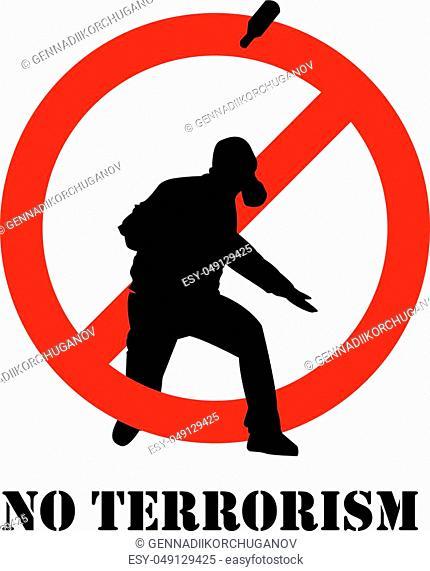 No terrorism. Terrorism is forbidden. Terror in ban sign. Red forbidding sign for terrorist organizations. Terror icon. Terrorism icon. Criminal icon