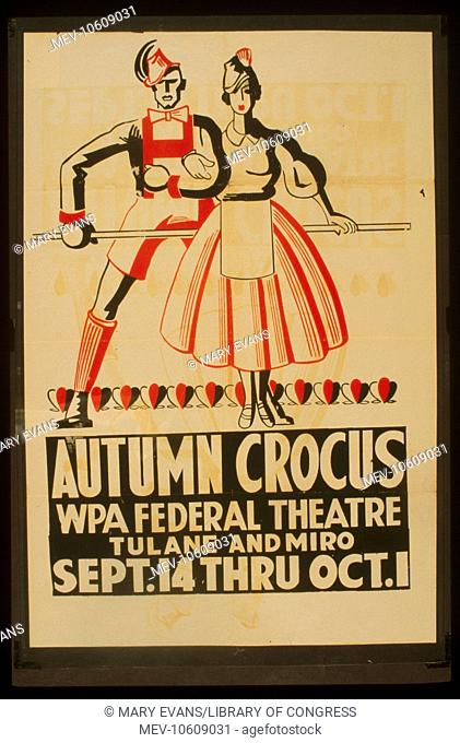 Autumn crocus. Poster for Federal Theatre Project presentation of Autumn Crocus at the WPA Federal Theatre, Tulane and Miro, Los Angeles, Calif