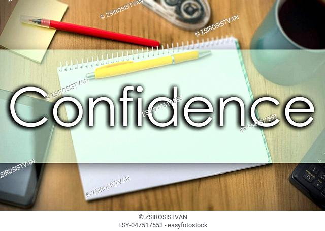 Confidence - business concept with text - horizontal image