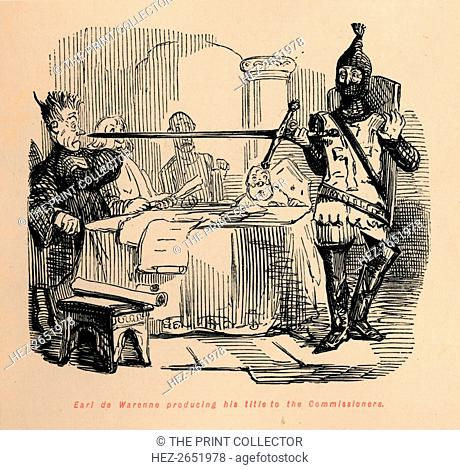 'Earl de Warenne producing his title to the Commissioners', c1860, (c1860). Edward I (1239-1307) set up a commission to investigate the deeds by which the...