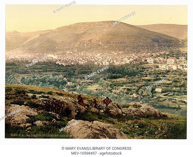 Napulus and Mount Gerizim, Napulus, Holy Land, (i.e., Nablus, West Bank). Date between ca. 1890 and ca. 1900