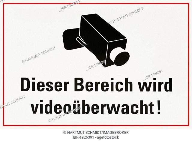 Sign with camera: Dieser Bereich wird videoueberwacht! or This area is under video surveillance!