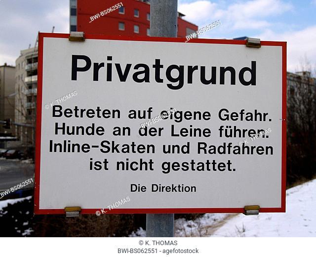 German sign private property, bans, Austria, Vienna, 2. district, Vienna - Handelskai