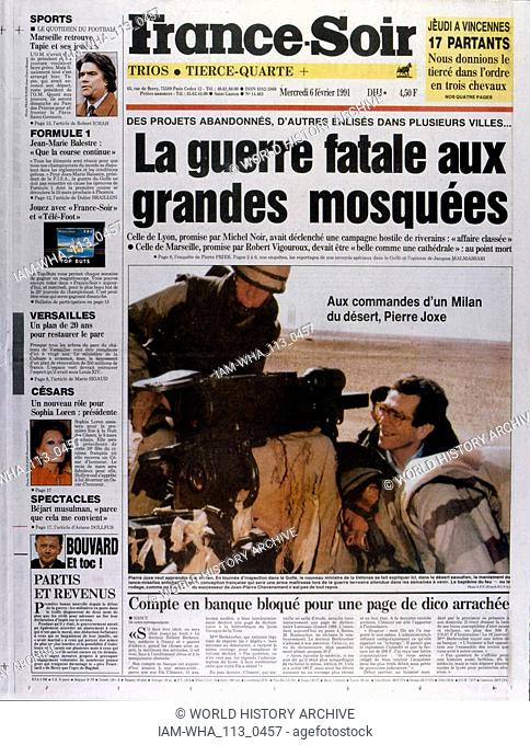 Front Page of the French publication 'France-Soir' reporting the last days of the Gulf War, 6th February 1991. The French Defence Minister