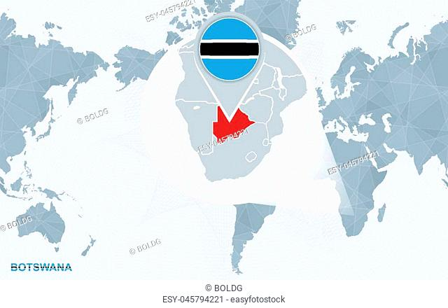 World map centered on America with magnified Botswana. Blue flag and map of Botswana. Abstract vector illustration