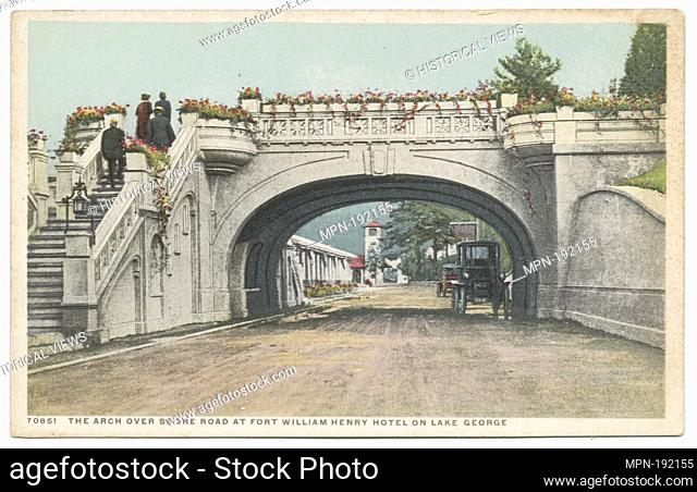 Arch over Shore Road, Ft. Wm. Henry Hotel, Lake George, N. Y. Detroit Publishing Company postcards 70000 Series. Date Issued: 1898 - 1931 Place: Detroit...