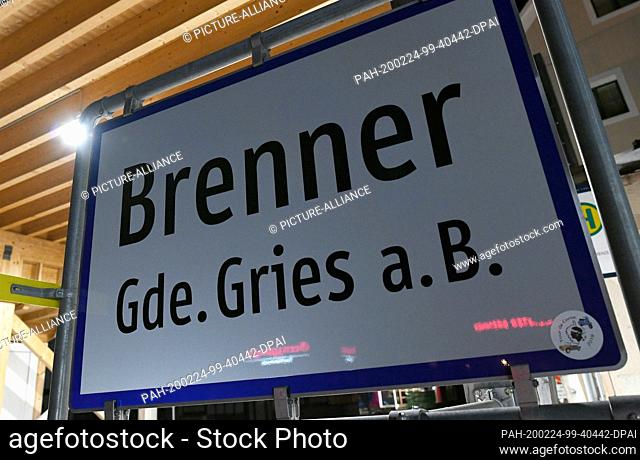 23 February 2020, Italy, Brenner: The sign of the village Brenner. For fear of coronavirus infections, two trains on the central Brenner route between Italy and...
