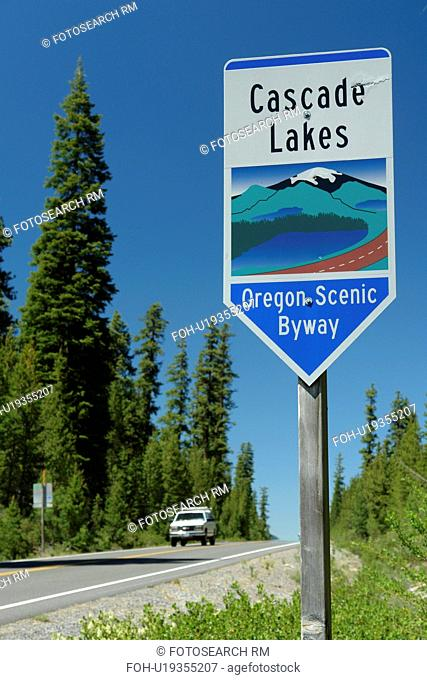 Deschutes National Forest, OR, Oregon, Cascade Lakes National Scenic Byway, road sign