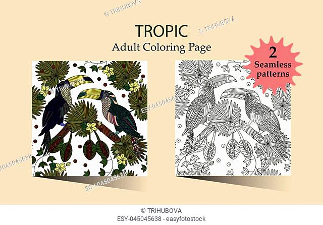 Zen and Anti stress - Coloring pages for adults. Seamless vector patterns with a pair of tropical toucans and palm leaves