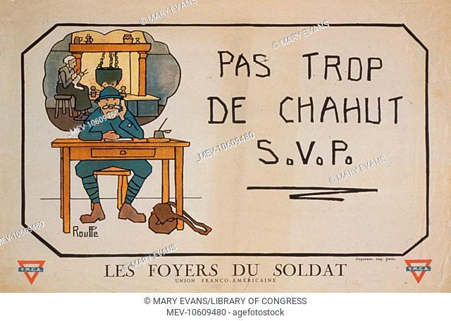 Pas trop de chahut - SVP. Les Foyers du soldat. Soldier writing a letter home. Date 1916