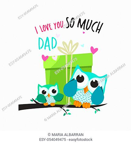 Fathers day owls. Giving a big gift. Vector illustration
