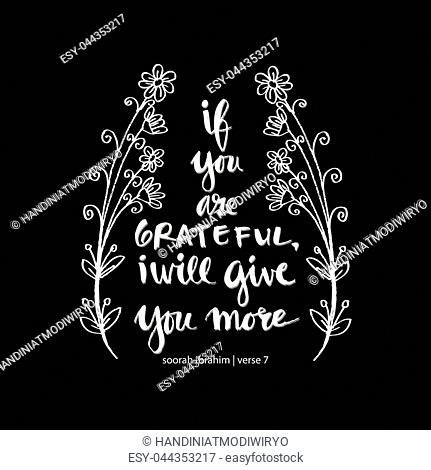 If you are grateful i wiil give you more. Islamic quran quotes