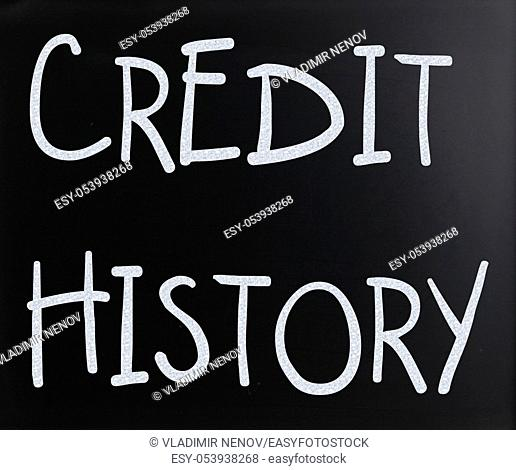 """""""""""Credit history"""" handwritten with white chalk on a blackboard"