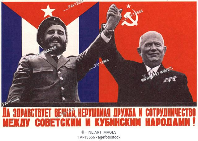 Long live everlasting, indestructible friendship between Cuba and the Soviet Union (Poster). Kershin, Yuri Vladimirovich (*1925). Colour lithograph