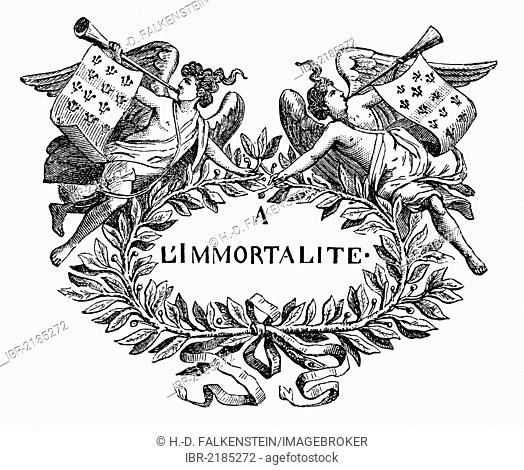 Historical print from the 19th century, À l'immortalité or To Immortality, the motto of the French academic society Académie française, or French Academy