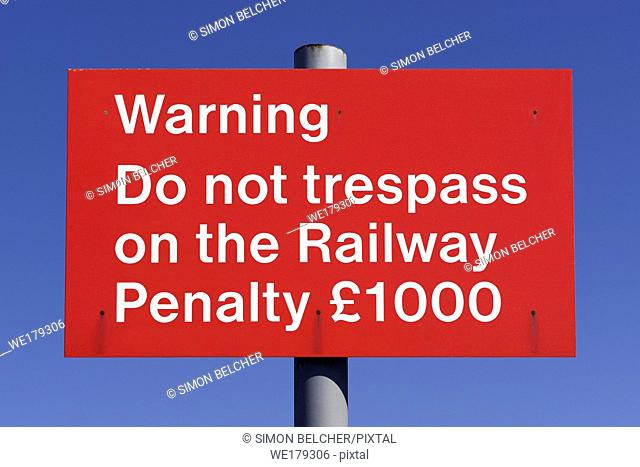Do Not Trespass On The Railway Sign, UK