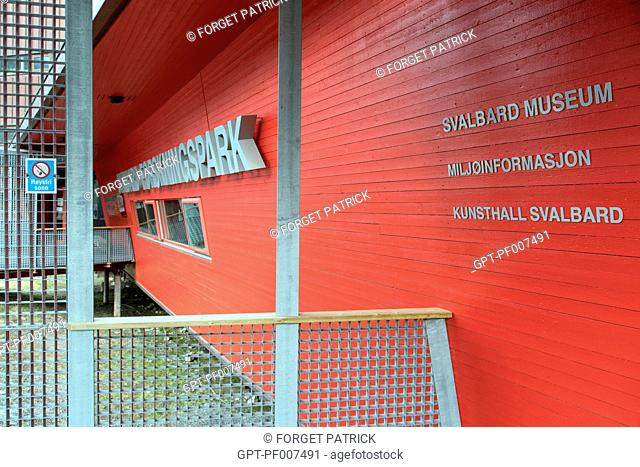 ENTRANCE TO THE MUSEUM OF SVALBARD, CITY OF LONGYEARBYEN, THE NORTHERNMOST CITY ON EARTH, SPITZBERG, SVALBARD, ARCTIC OCEAN, NORWAY