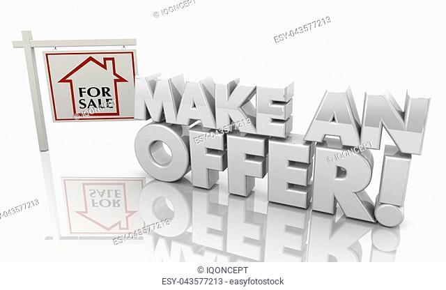 Make an Offer Buy New Home Real Estate House Sign 3d Illustration