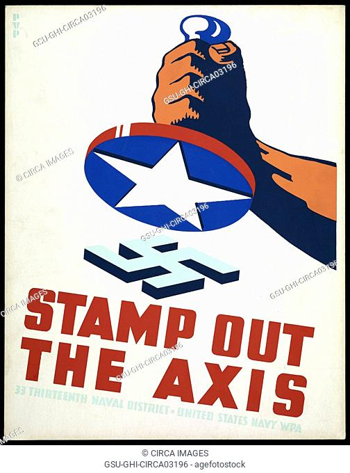 Fist Holding Stamp with American Star Ready to Stamp out Nazi Swastika, Stamp out the Axis, World War II Poster, by Phil von Phul, USA, 1941
