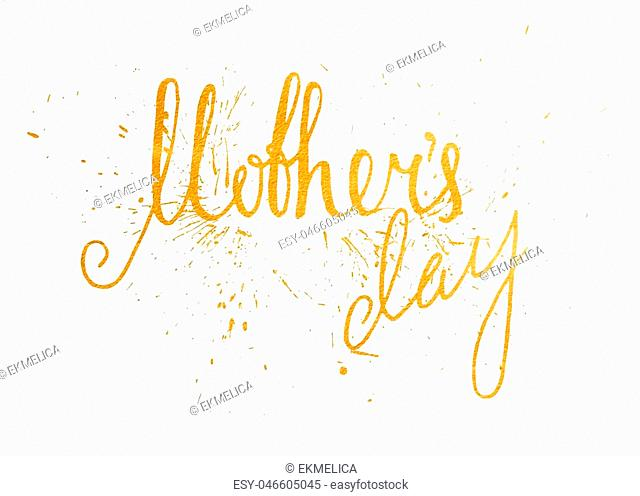 Gold textured Mothers day handwriting inscription on white background. Calligraphy lettering design element for greeting card, banner, poster, invitation