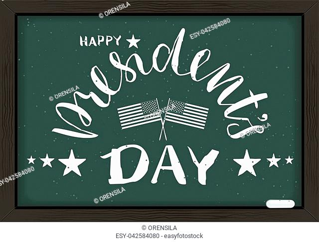 Happy presidents day handwritten calligraphy text blackboard. Vector illustration education