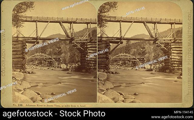 Arkansas River at Buena Vista, 50 miles from its head. Additional title: Colorado Views. 201. Thurlow, J. (1831-1878) (Photographer). Robert N