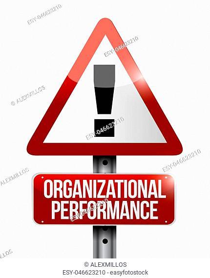 organizational performance warning road sign concept illustration design graphic