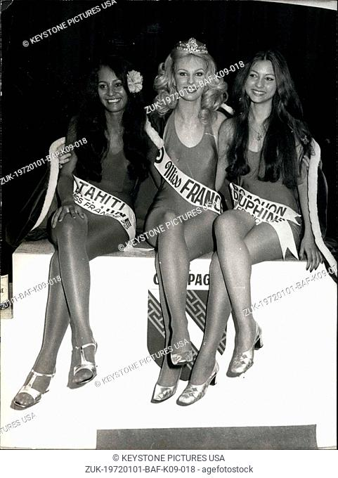 Jan. 01, 1972 - The new Miss France 1972, Chantal Bouvier Delamotte, surrounded by her dauphines, Miss Tahiti, Jeanne Burns, and Miss Arcachon