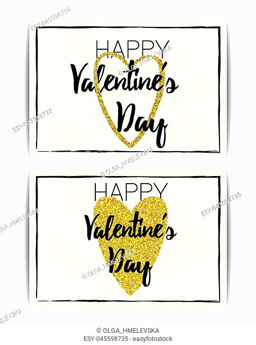 "Set of typographic Valentine cards with love symbol. """"Happy Valentine's day"""" text. Golden glitter heart. Design for banner, invitation, t-shirt, labels"
