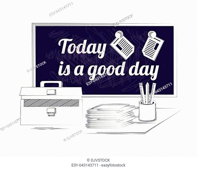 office supplies and board with motivational phrase over white background, sketch design vector illustration