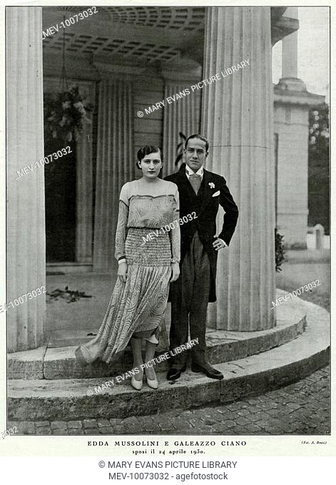 EDDA MUSSOLINI Italian dictator's daughter and her husband, Galeazzo Ciano, on the occasion of their wedding, 24 April 1930