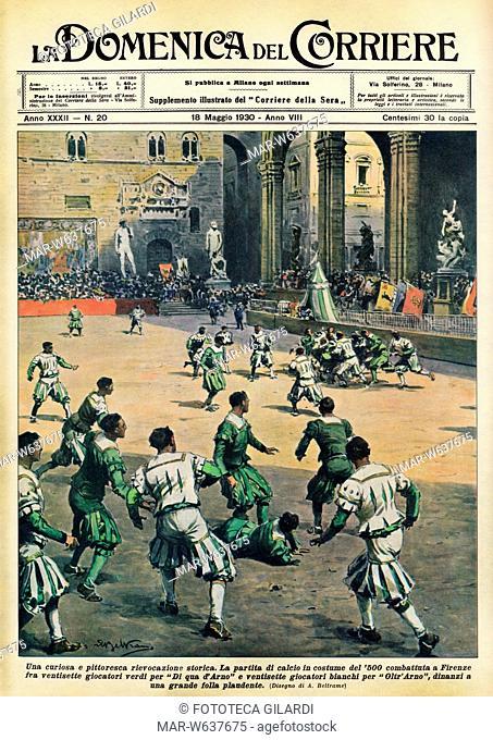 CALCIO Una curiosa e pittoresca rievocazione storica. La partita di calcio in costume rinascimentale combattuta a Firenze fra ventisette giocatori verdi 'Di qua...