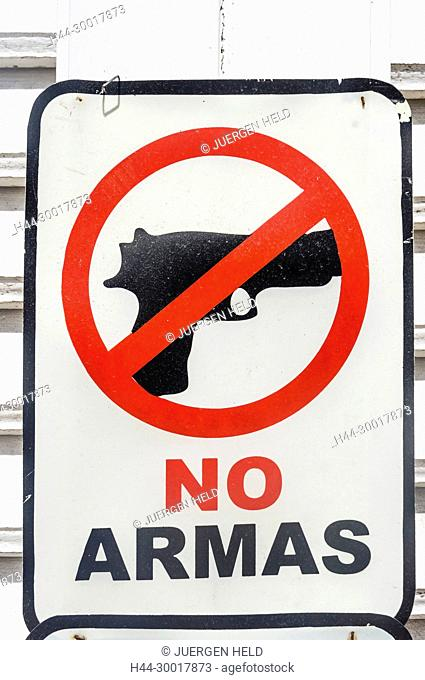 Republic Dominican Republic, Las Terrenas, Pueblo de los Pescadores, Caribbean, Sign No Armas, no weapons