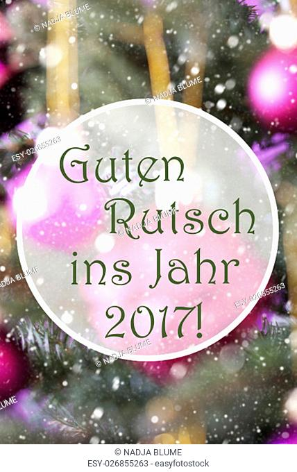 German Text Guten Rutsch Ins Jahr 2017 Means Happy New Year 2017. Vertical Christmas Tree With Rose Quartz Balls. Close Up Or Macro View