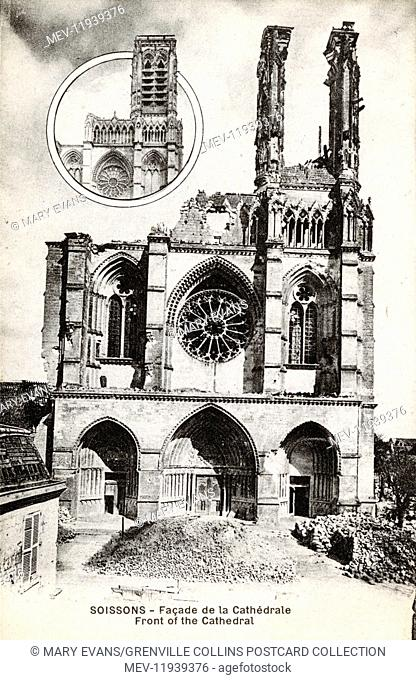 WW1 - France - Soissons - the damaged front of the Cathedral. The inset photograph shows the pre-war facade intact)