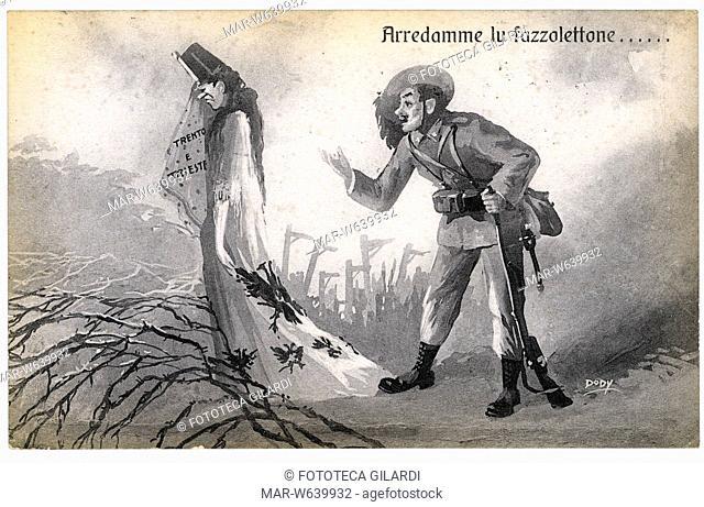 I G.M. ITALIA Trento e Trieste. L'Austria si asciuga il pianto con un fazzoletto che porta i nomi delle due citta: un bersagliere italiano le dice: -Arredamme...