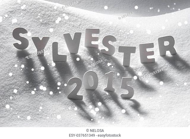 White Letters Building German Text Sylvester 2015 Means New Years Eve 2015 On White Snow. Snowy Landscape Or Scenery With Snowflakes