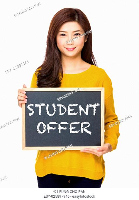 Woman with chalkboard showing phrase of student offer