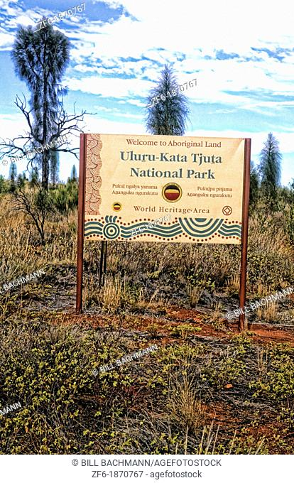 Sign for Kata Tjuta National Park where the famous Ayers Rock or Uluru in Australia Outback is in desert largest Monolith in the world