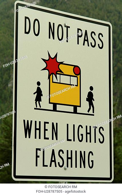 British Columbia, Canada, Do Not Pass When Lights are Flashing, School Bus road sign