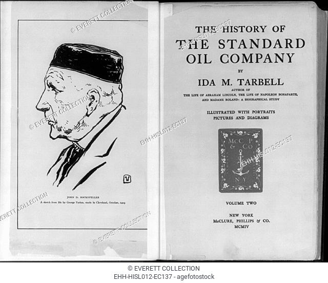 Title page of THE HISTORY OF THE STANDARD OIL COMPANY by Ida M. Tarbell., faced by portrait of John D. Rockefeller by George Varian. 1903