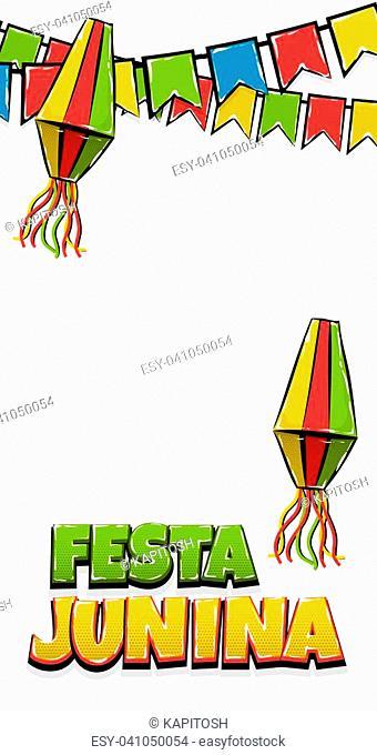 Festa Junina tradictonal June festival Latin America. Brazil village carnival. Vector colo illustration background. Satin glossy comic text vertical pop art...