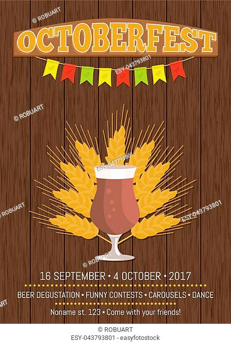Octoberfest promotional poster with text. Isolated vector illustration of tulip glass with beer and ripe wheat ears on wooden background