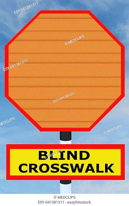 3D illustration of 'BLIND CROSSWALK' title on road STOP sign. Warning concept