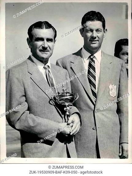 Sep. 09, 1953 - American Ryder Cup Golfers Arrive. Holding the Cup: The United States Ryder Cup Golf Team which is to compete against England at Wentworth Golf...