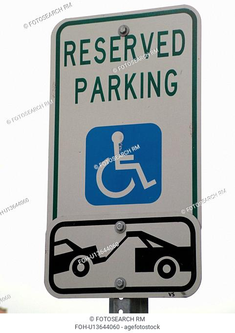 parking sign, Reserved Parking, Handicap Parking Only, tow zone
