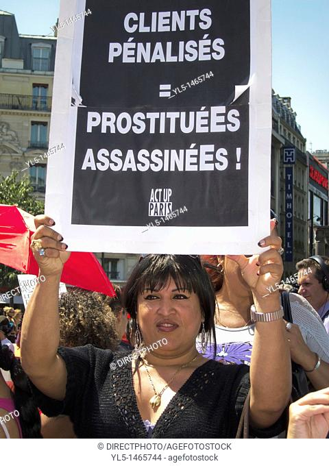 Paris, France, Prostitutes Demonstration Against Law to Punish Clients, Woman Holding Act Up-paris Sign, 'Clients Punished = Prostitutes Killed!'